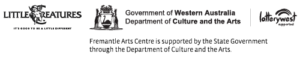 Supported by Little Creatures Brewing, Department of Culture and the Arts and Lotterywest