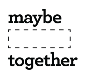 Maybe Together Logo